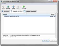 Administrador de medios virtuales: imagen de CD o DVD